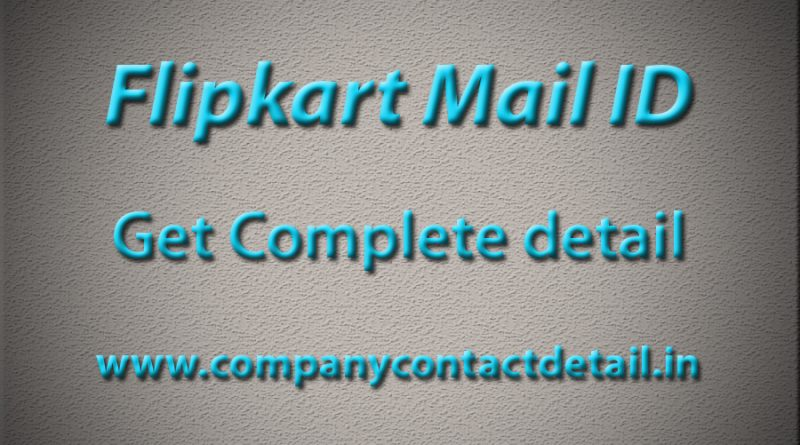 outreach@flipkart mail id, Flipkart customer ceo email id, Flipkart customer care email id quora, Flipkart customer care number, Flipkart whatsapp number, Flipkart email id format, Flipkart hr email id, No 18001023547,