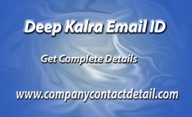 Deep Kalra Email ID